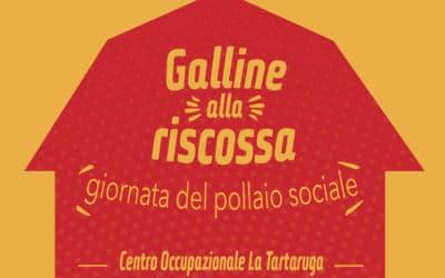 Galline alla riscossa – giornata del Pollaio Sociale